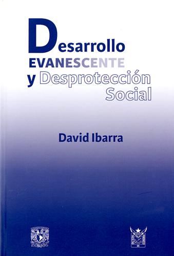 Desarrollo evanescente y desprotección social