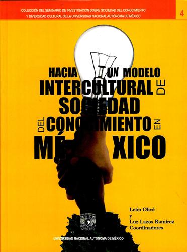 Hacia un modelo intercultural de sociedad del conocimiento en México
