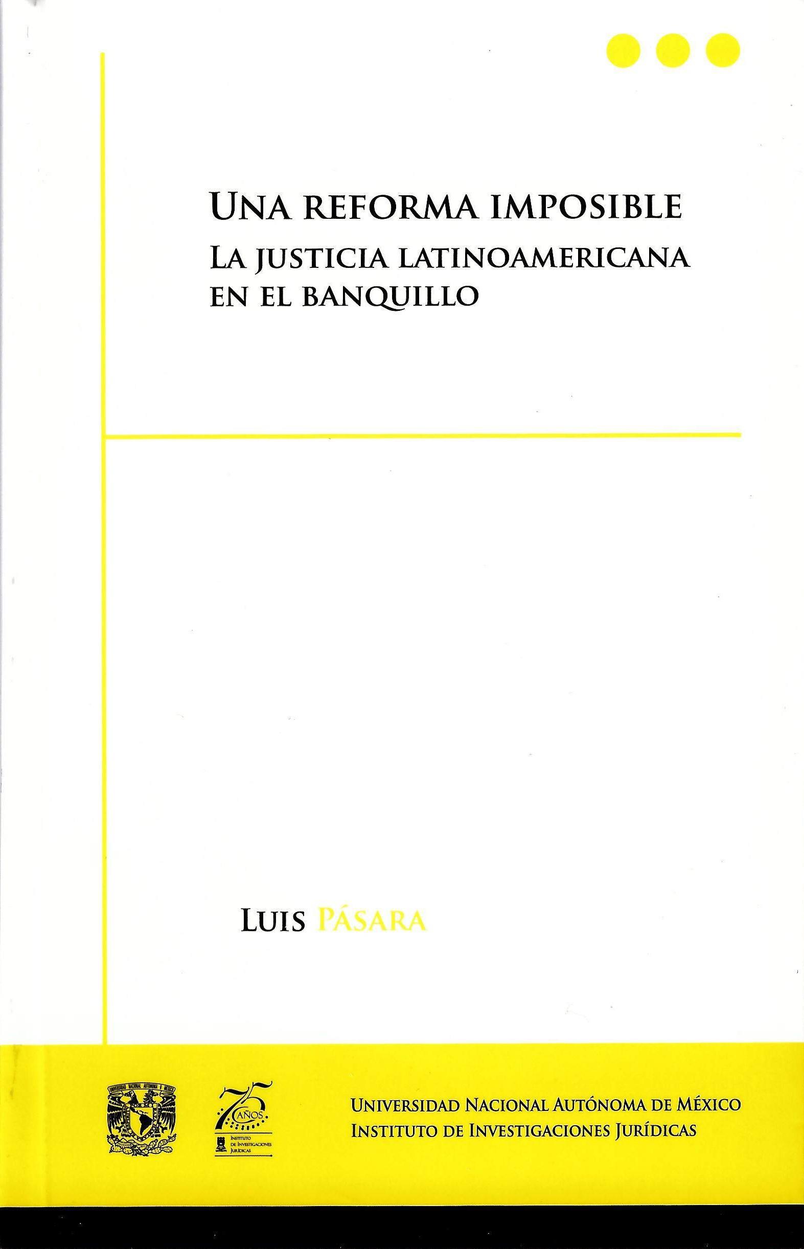 Una reforma imposible. La justica latinoamericana en el banquillo