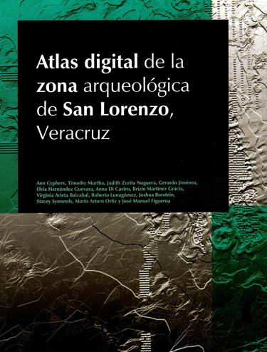 Atlas digital de la zona arqueológica de San Lorenzo, Veracruz