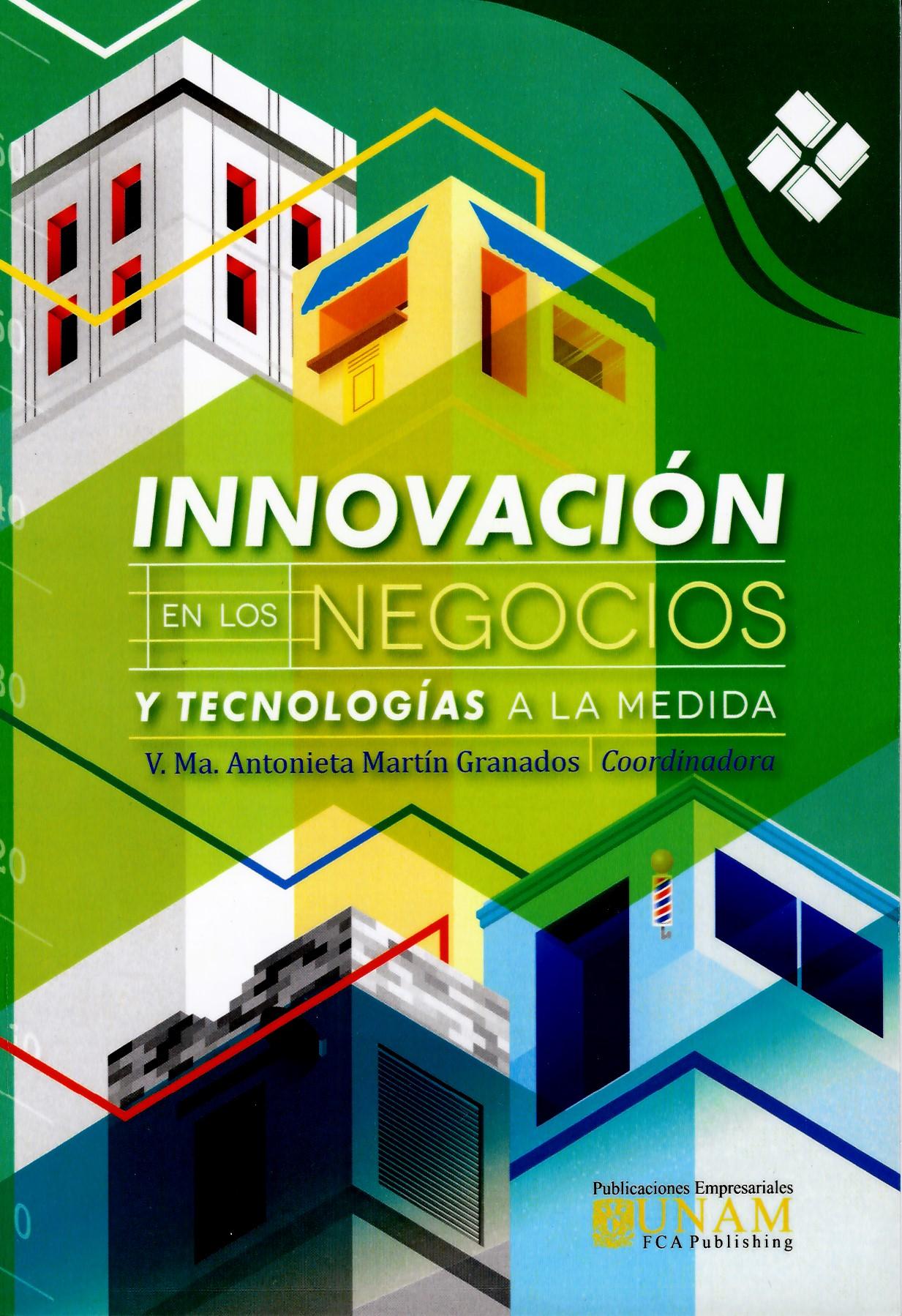 Innovación en los negocios y tecnologías a la medida