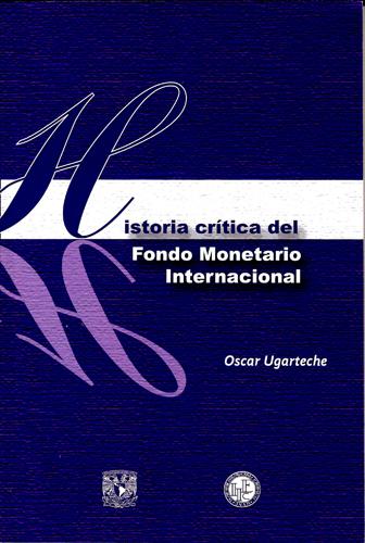 Historia crítica del fondo monetario internacional