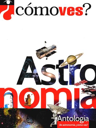 Antología de astronomía: ¿Cómo ves?