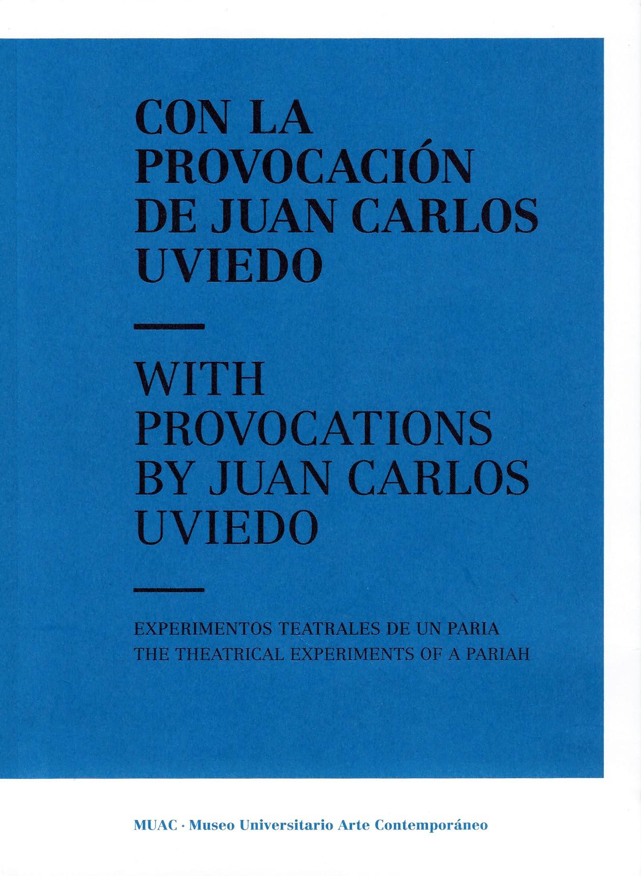 Con la provocación de Juan Carlos Uviedo
