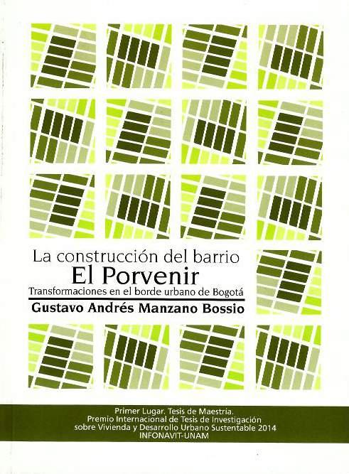 La construcción del barrio El Porvenir. Transformaciones en el borde urbano de Bogotá