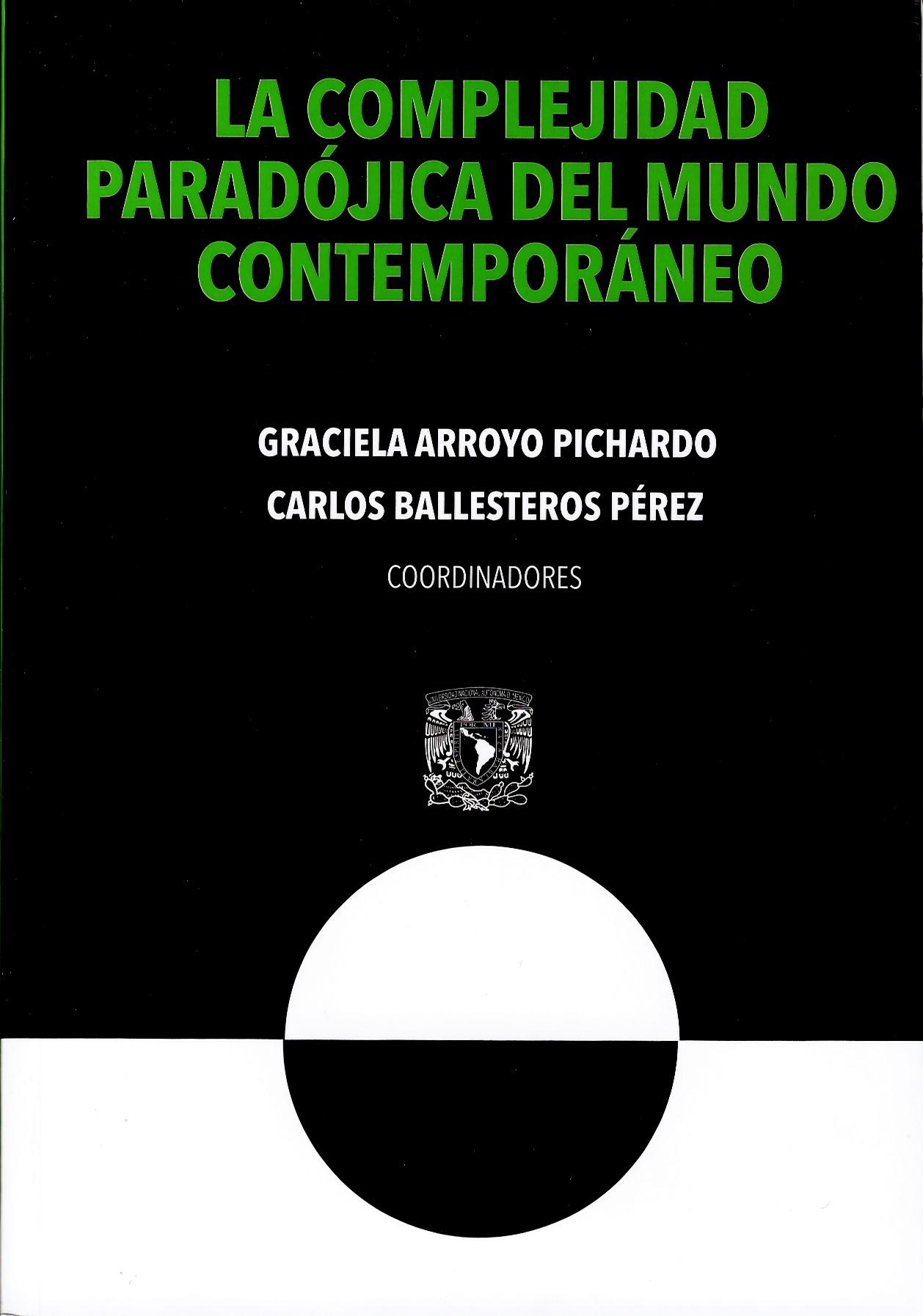 La complejidad paradójica del mundo contemporáneo