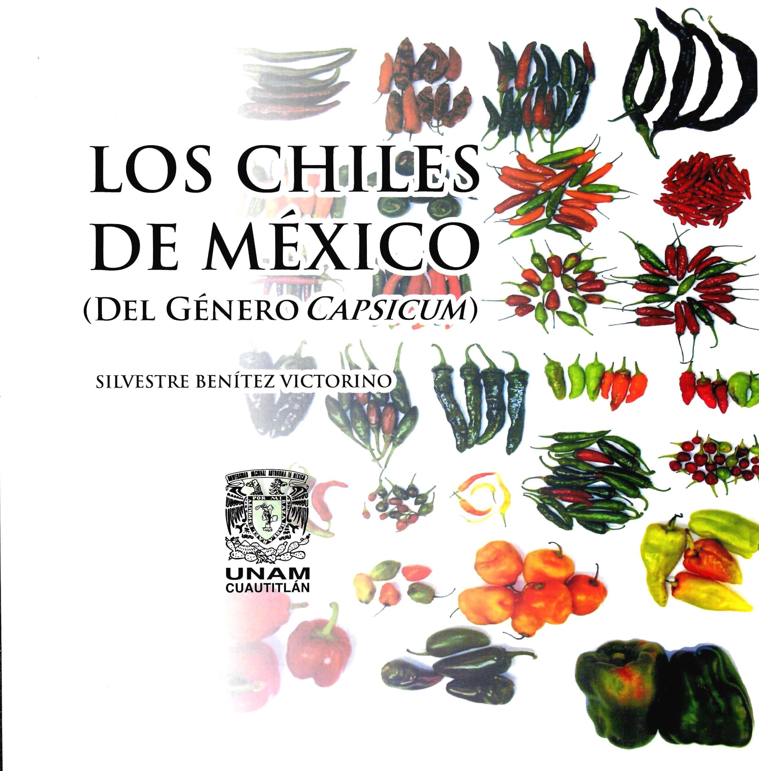 Los chiles de México (Del género Campsicum)