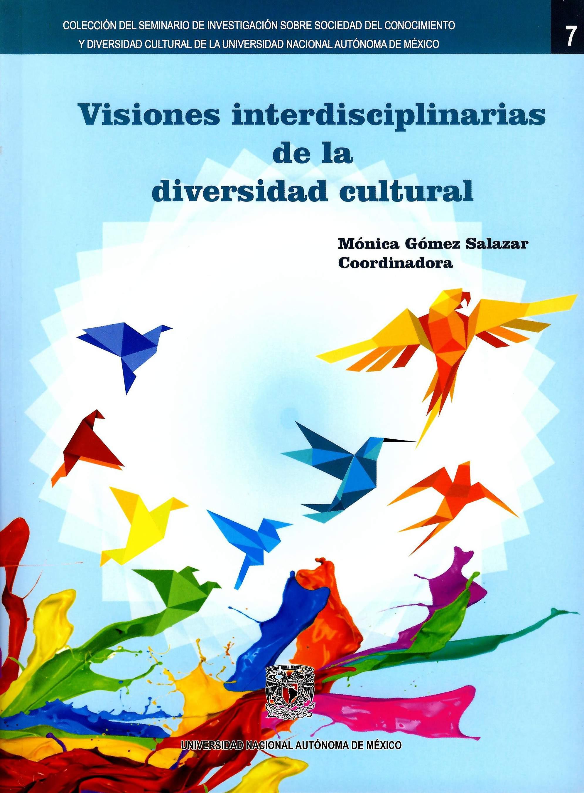 Visiones interdisciplinarias de la diversidad cultural