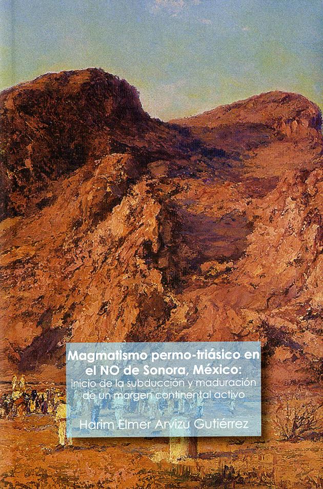 Magmatismo permo-triásico en el NO de Sonora, México
