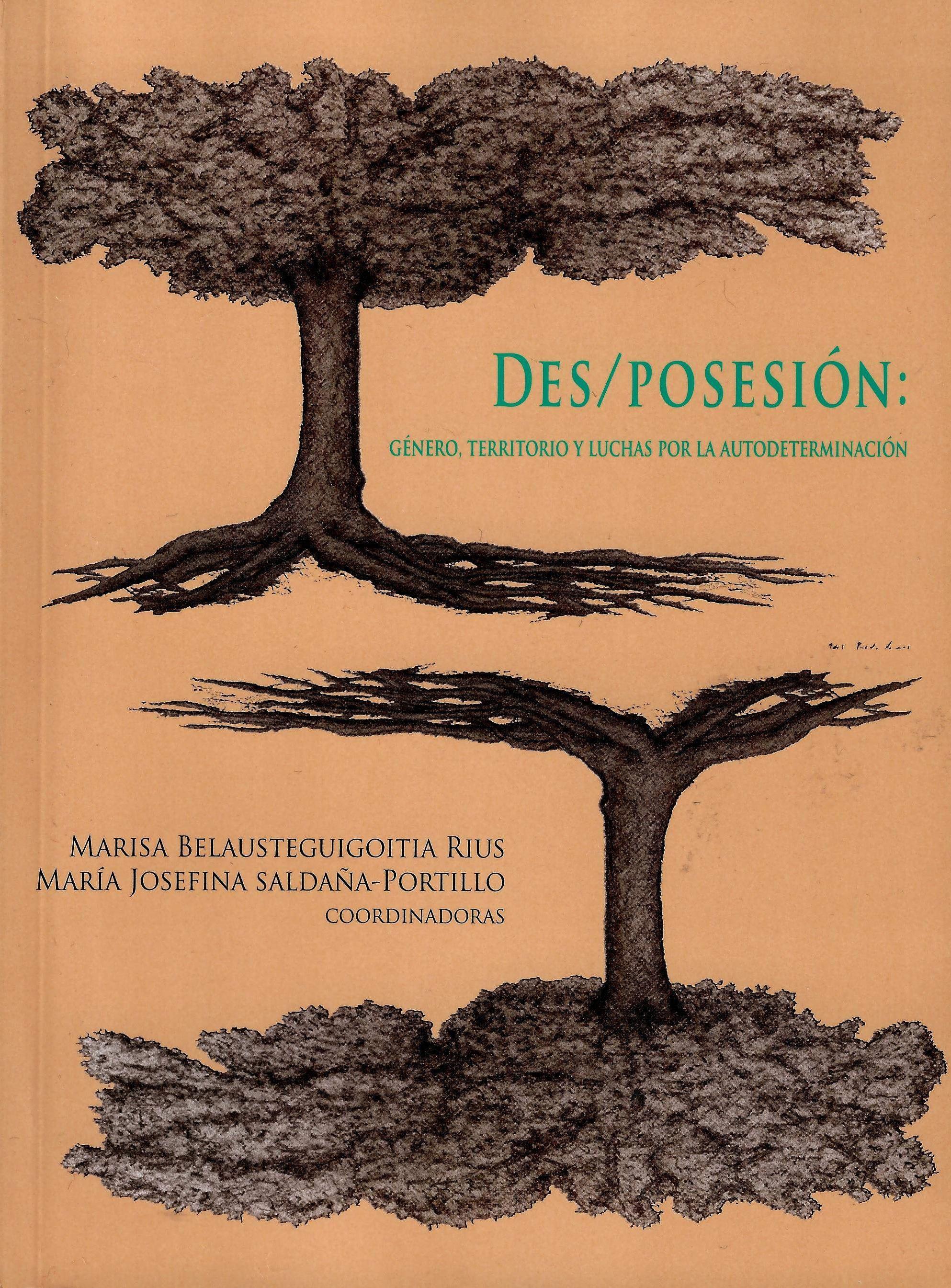 Des/posesión: género, territorio y luchas por la autodeterminación