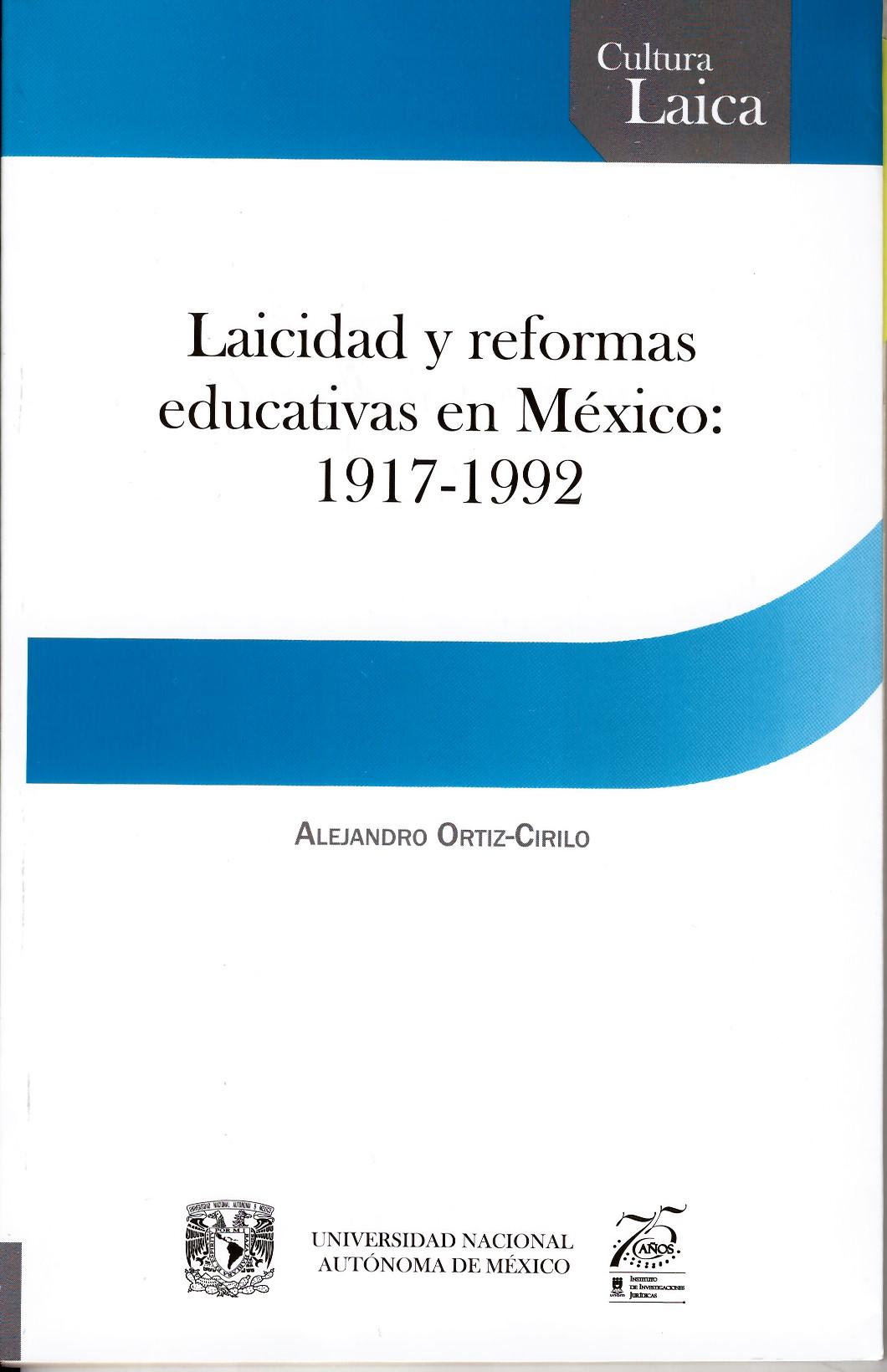 Laicidad y reformas educativas en México: 1917-1992