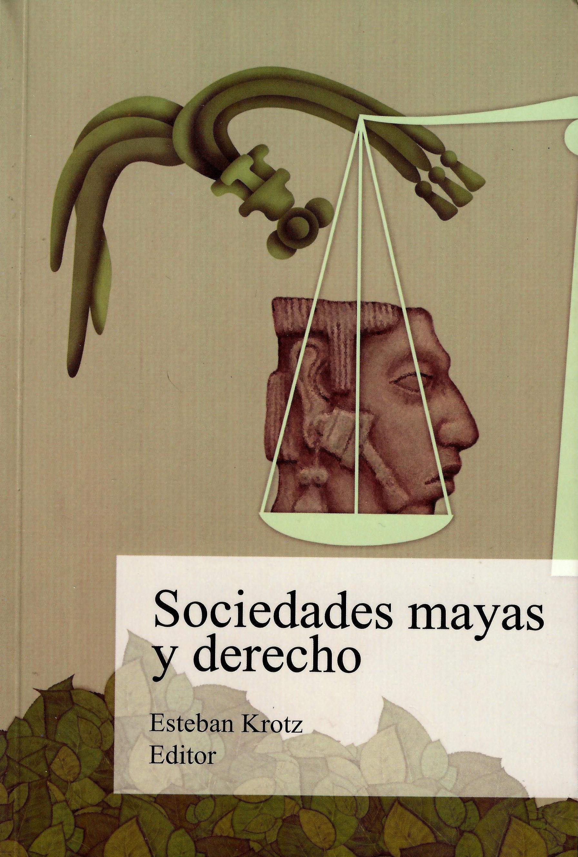 Sociedades mayas y derecho