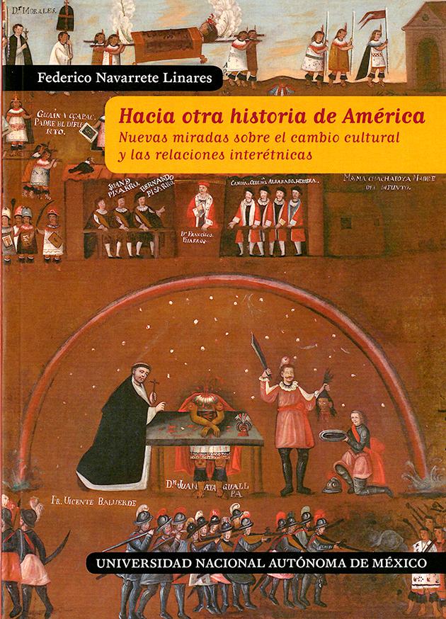 Hacia otra historia de América. Nuevas miradas sobre el cambio cultural y las relaciones