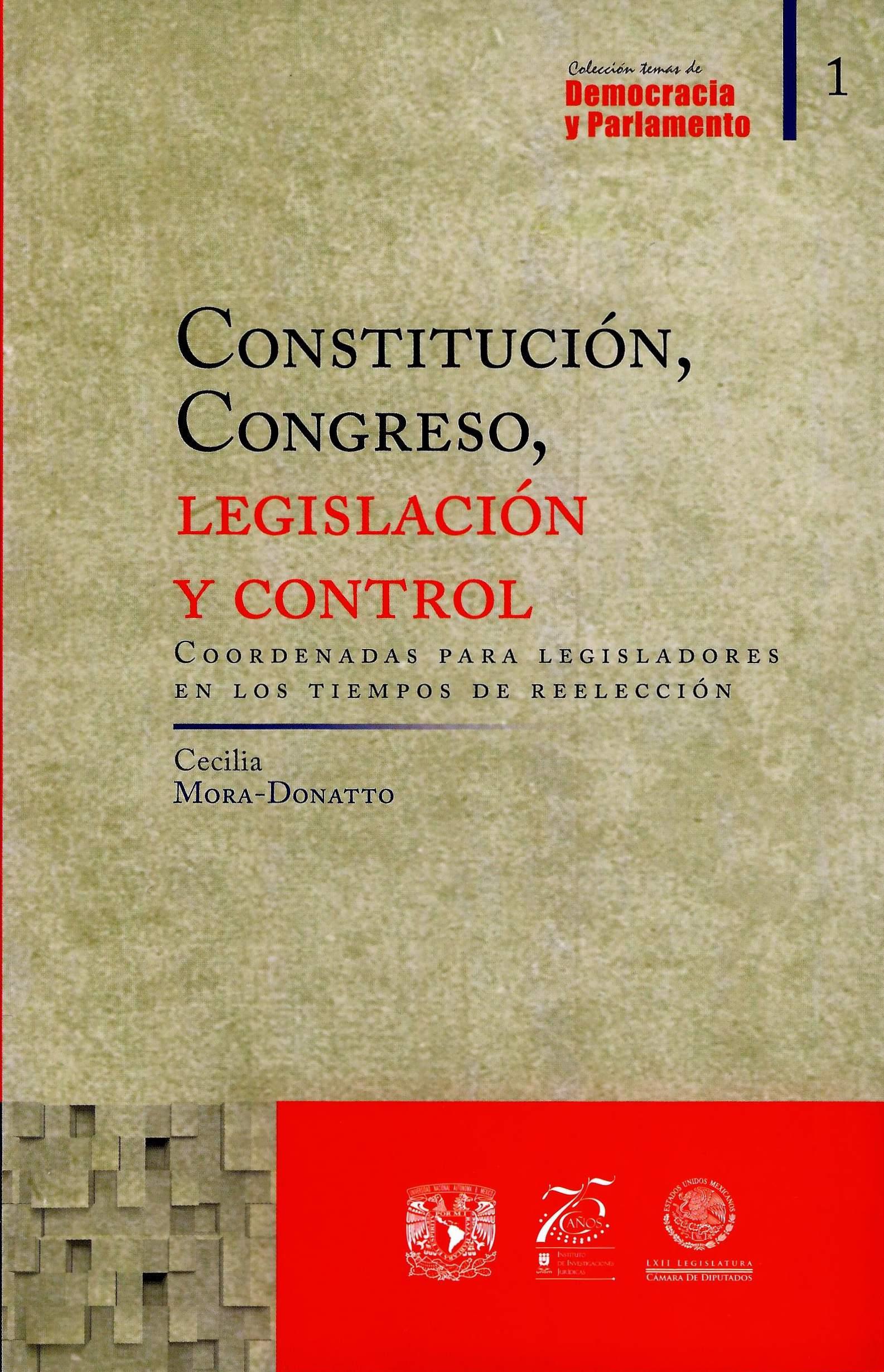 Constitución, Congreso, legislación y control. Coordenadas para legisladores en los tiempos de reelección