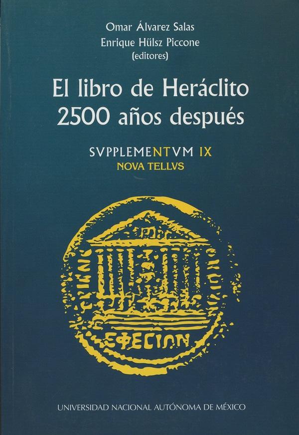 El libro de Heráclito 2500 años después. Estudios sobre los Heraclitea de Serge Mouraviev