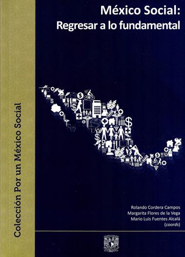 México social: Regresar a lo fundamental
