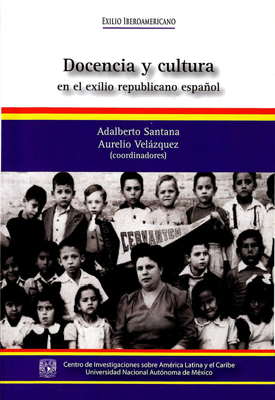 Docencia y cultura en el exilio republicano español
