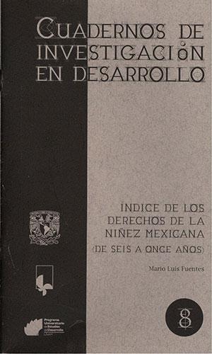 Índice de los derechos de la niñez mexicana. (De seis a once años)