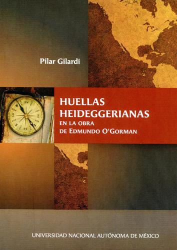 Huellas heideggerianas en la obra de Edmundo O'Gorman