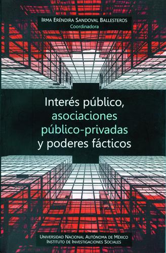 Intereses públicos, asociaciones público-privadas y poderes fácticos