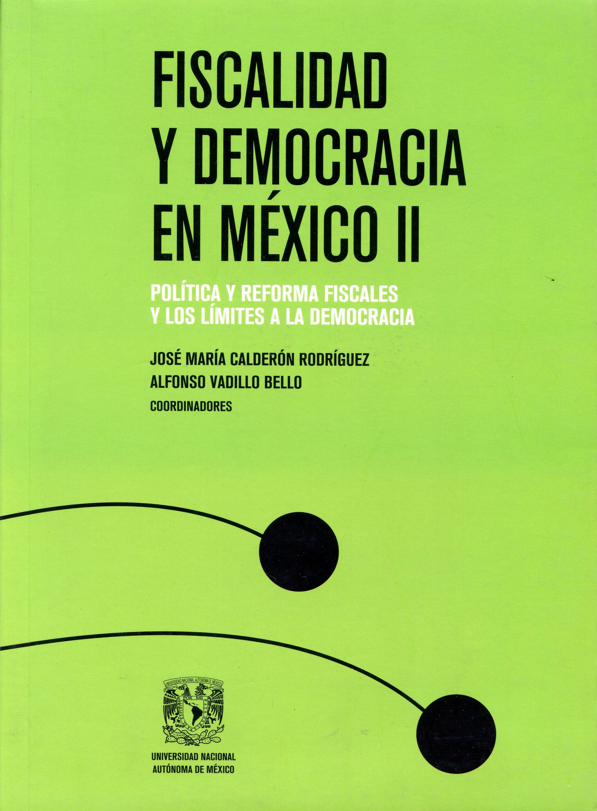 Fiscalidad y democracia en  México II.