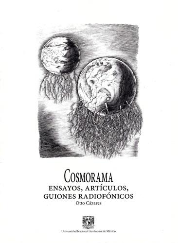 Cosmorama. Ensayos, artículos, guiones radiofónicos