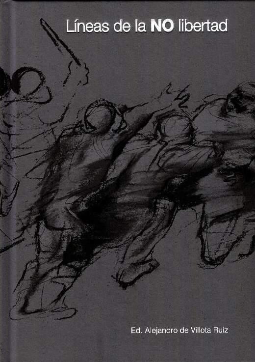 Líneas de la NO libertad: Imaginario de un artista