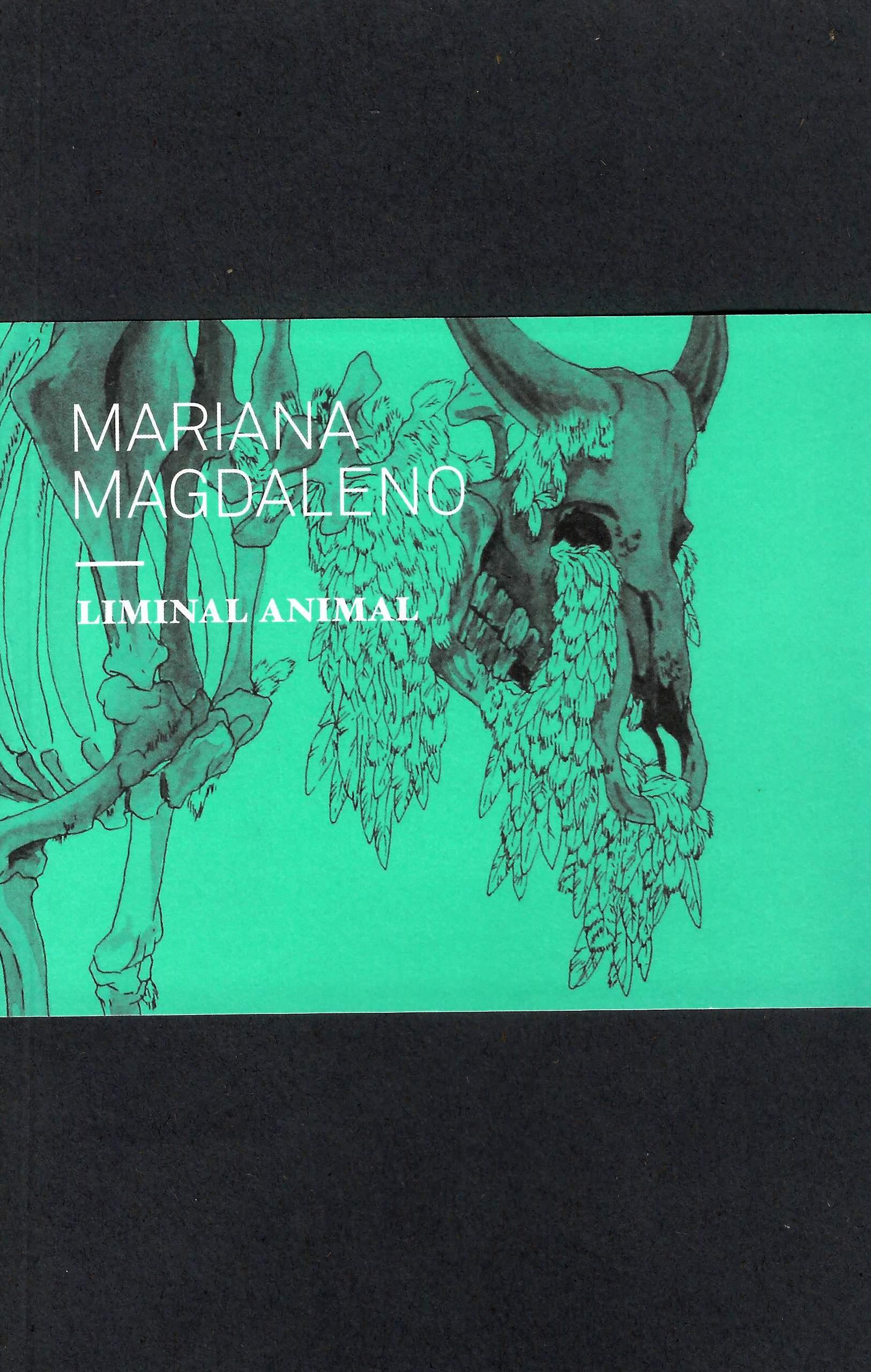 Mariana Magdaleno. Liminal animal