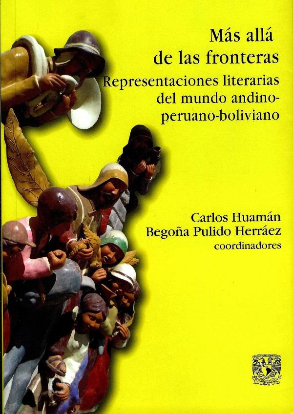 Más allá de las fronteras. Representaciones literarias del mundo andino-peruano-boliviano