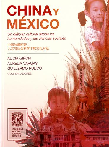 China y México. Un diálogo cultural desde las humanidades y las ciencias sociales