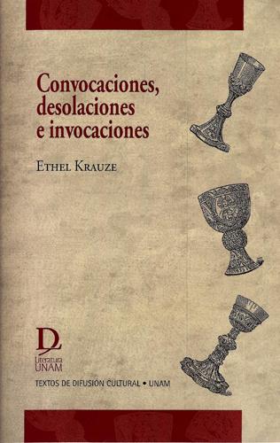 Convocaciones, desolaciones e invocaciones