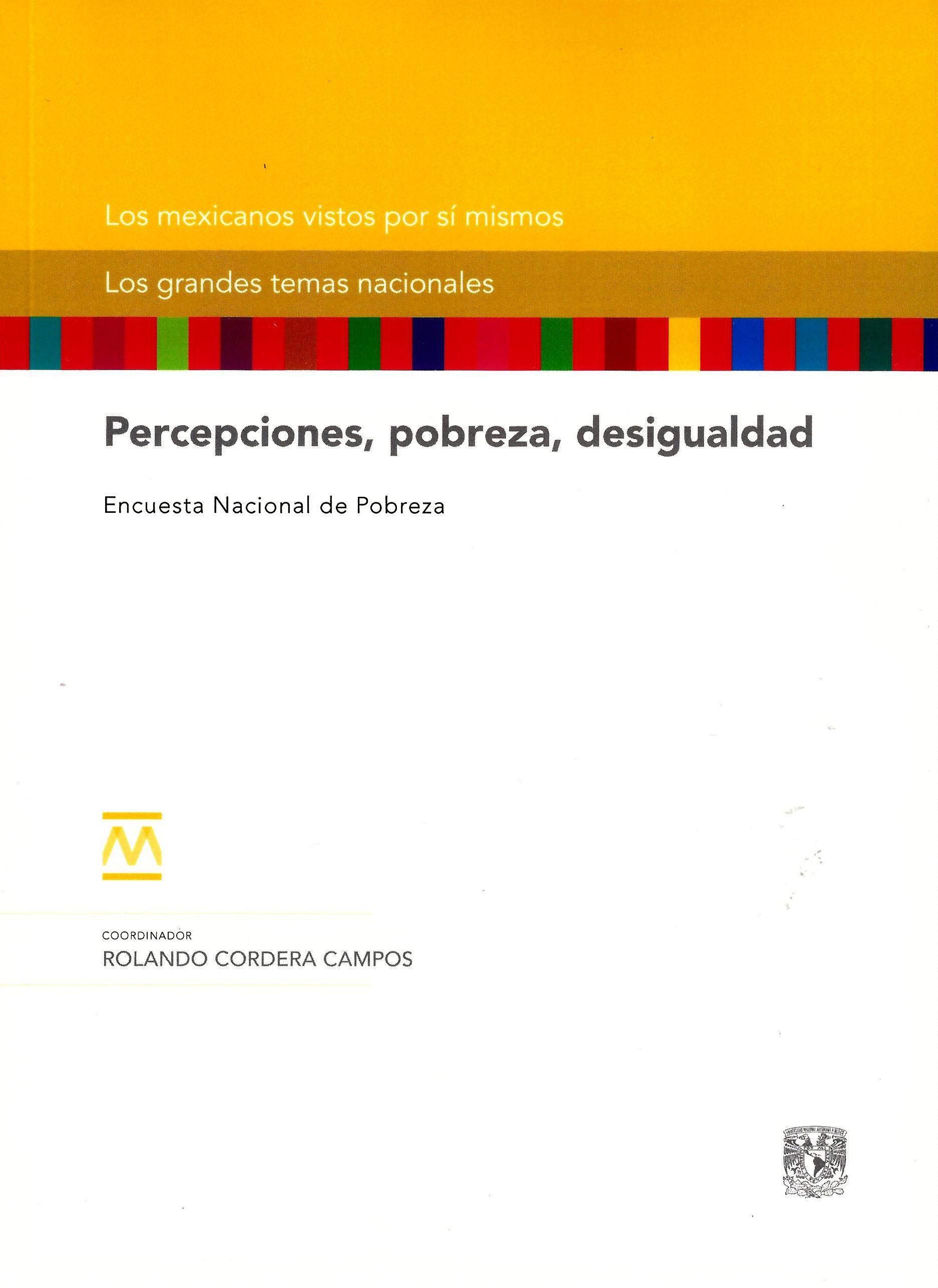 Percepciones, pobreza, desigualdad Encuesta Nacional de Pobreza