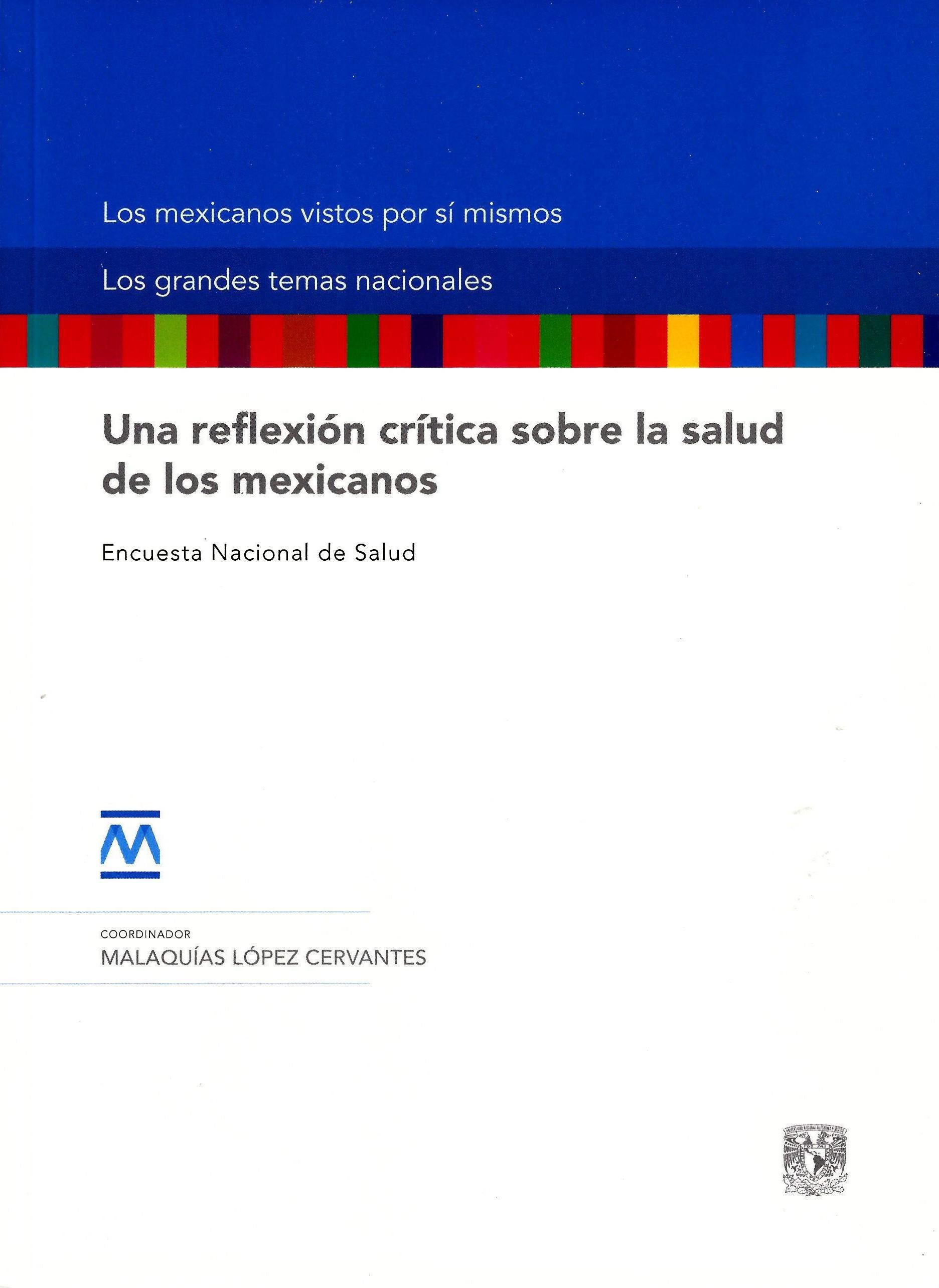 Una reflexión crítica sobre la salud de los mexicanos. Encuesta Nacional de Salud