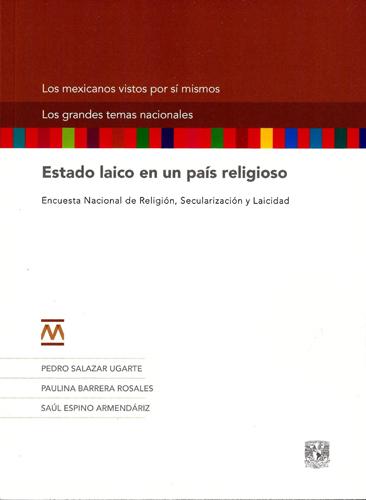 Estado laico en un país religioso. Encuesta Nacional de Religión, Secularización y Laicidad