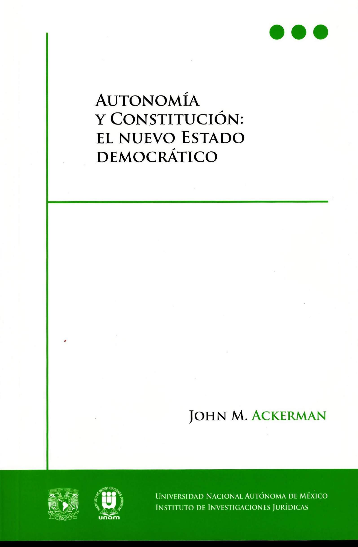 Autonomía y Constitución: el nuevo Estado democrático
