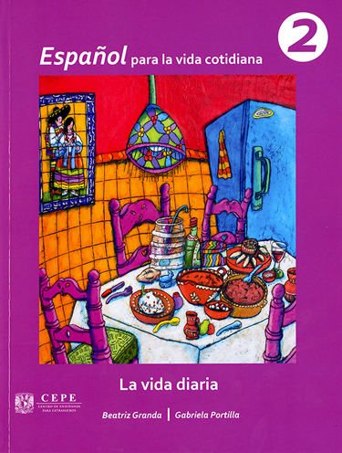 Español Para La Vida Cotidiana 2la Vida Diaria 9786070271595 Libro