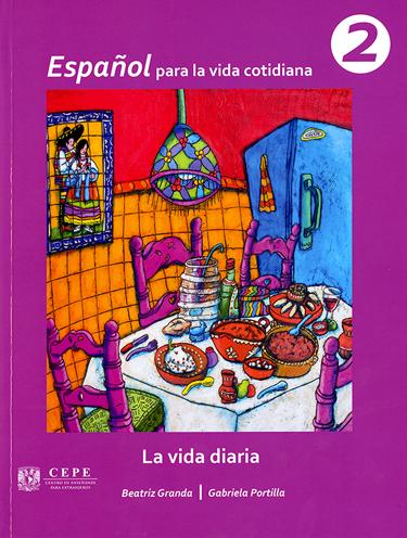 Español para la vida cotidiana 2.La vida diaria
