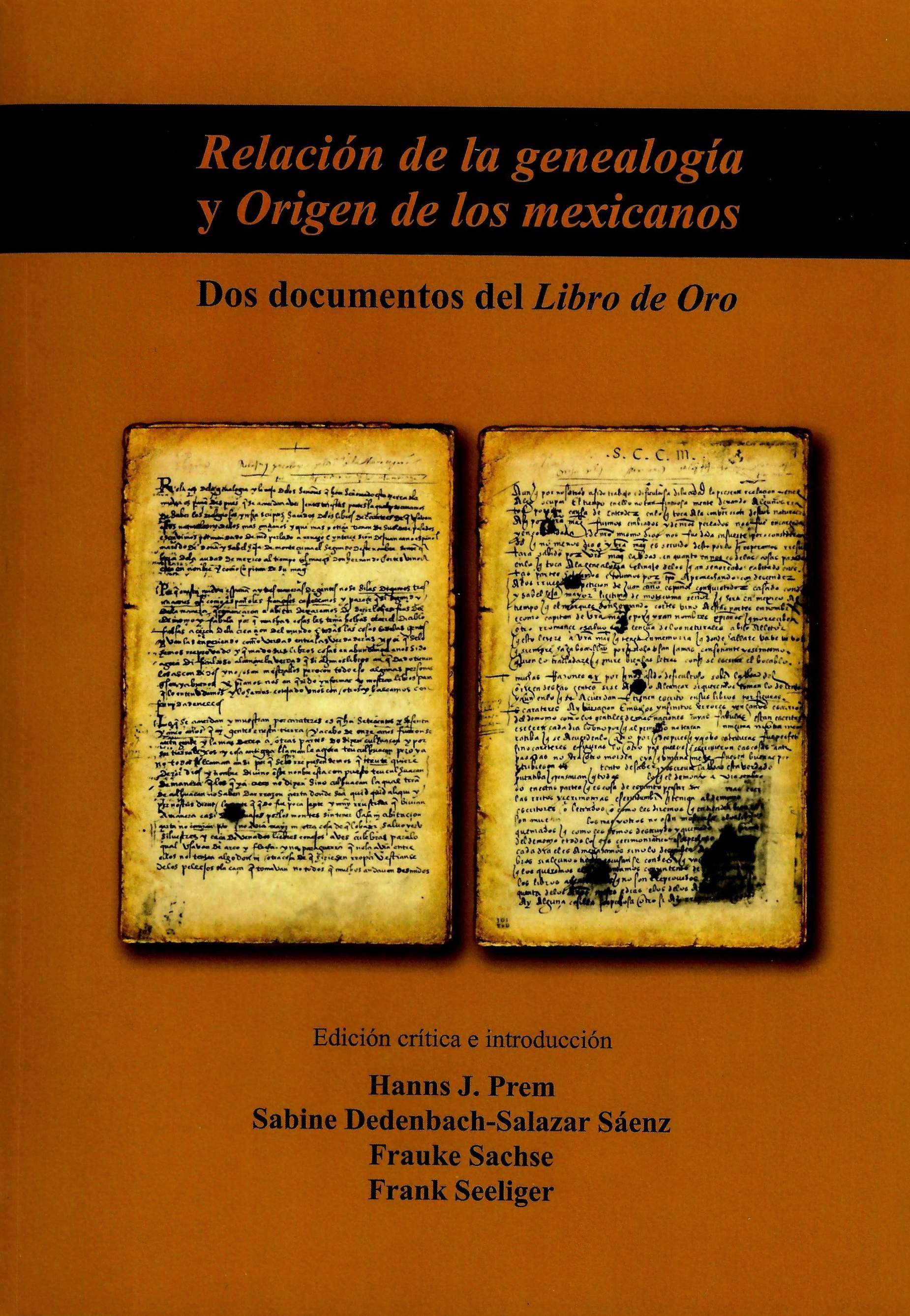 Relación de la genealogía y origen de los mexicanos: dos documentos del Libro de oro
