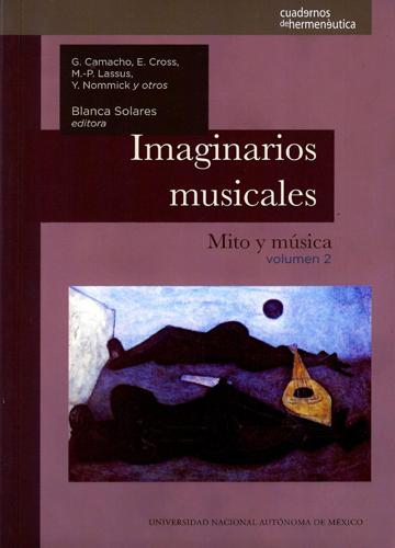 Imaginarios musicales: mito y música. Volumen 2