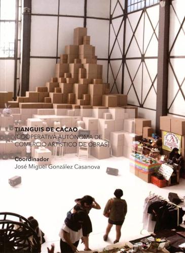 Tianguis de cacao (Cooperativa autónoma de comercio artístico de obras)