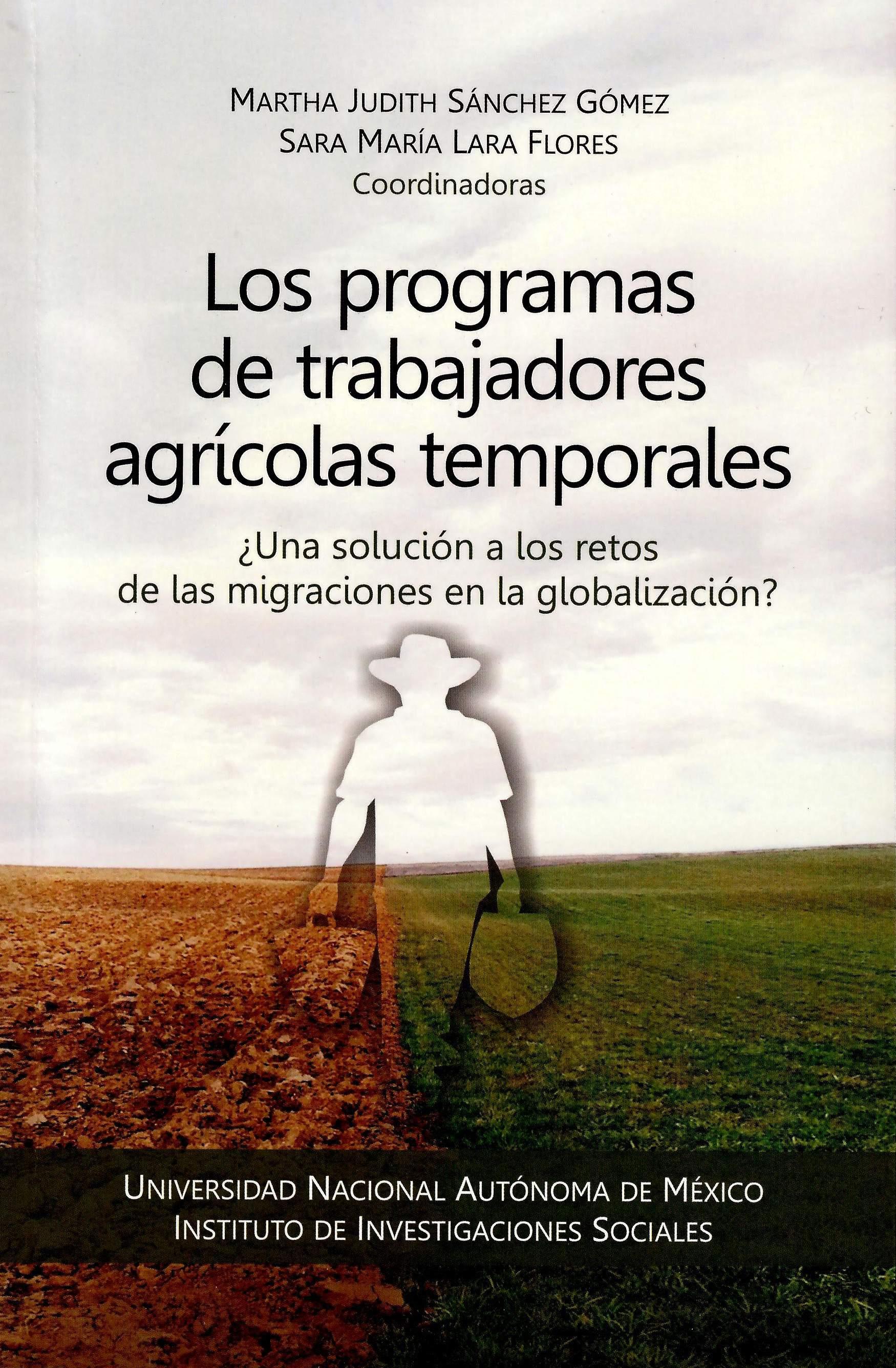 Los programas de trabajadores agrícolas temporales: ¿una solución a los retos de las migraciones en