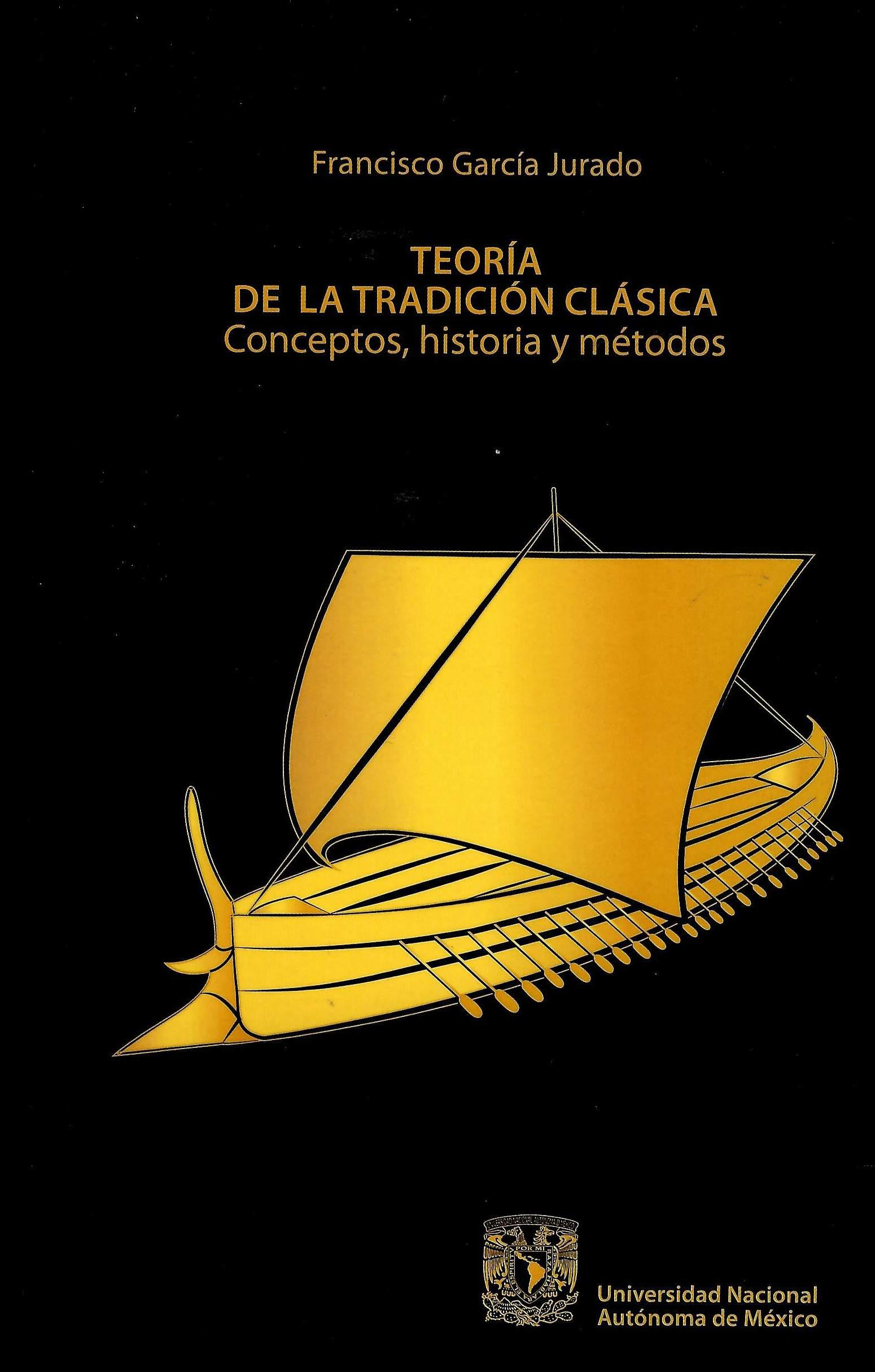 Teoría de la tradición clásica.Conceptos, historia y métodos