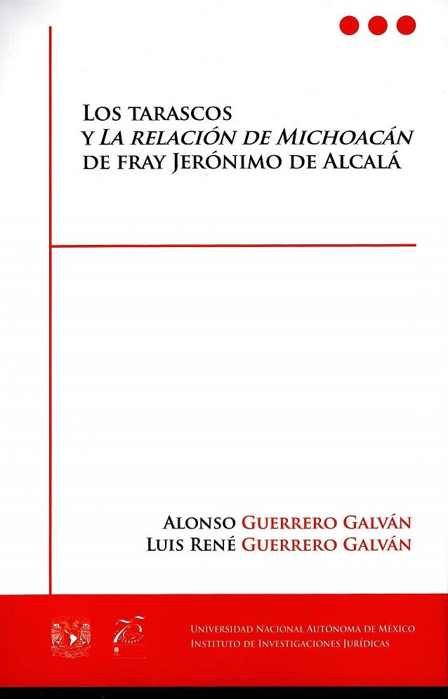 Los Tarascos y la relación de Michoacán de fray Jerónimo de Alcalá