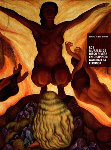 Los murales de Diego Rivera en Chapingo: naturaleza fecunda