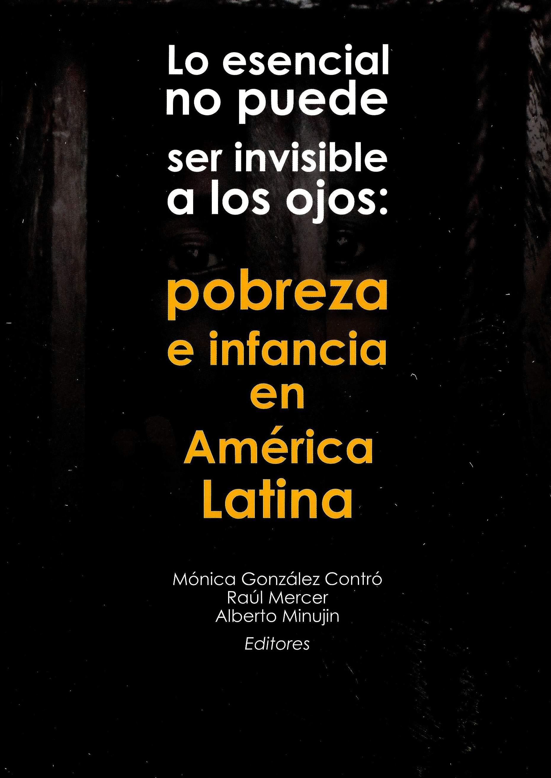 Lo esencial no puede ser invisible a los ojos: pobreza e infancia en América Latina