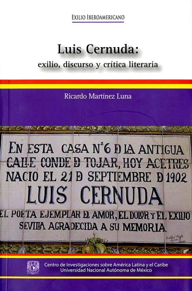 Luis Cernuda: exilio, discurso y crítica literaria.