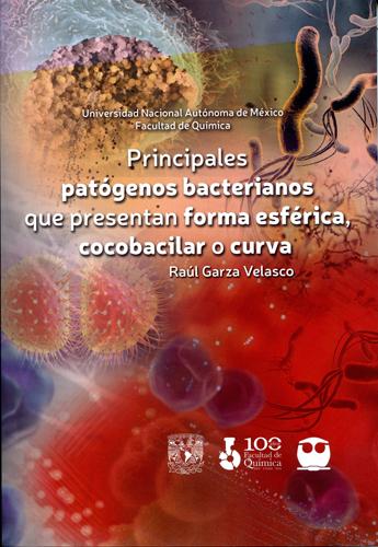 Principales patógenos bacterianos que presentan forma esférica, cocobacilar o curva.