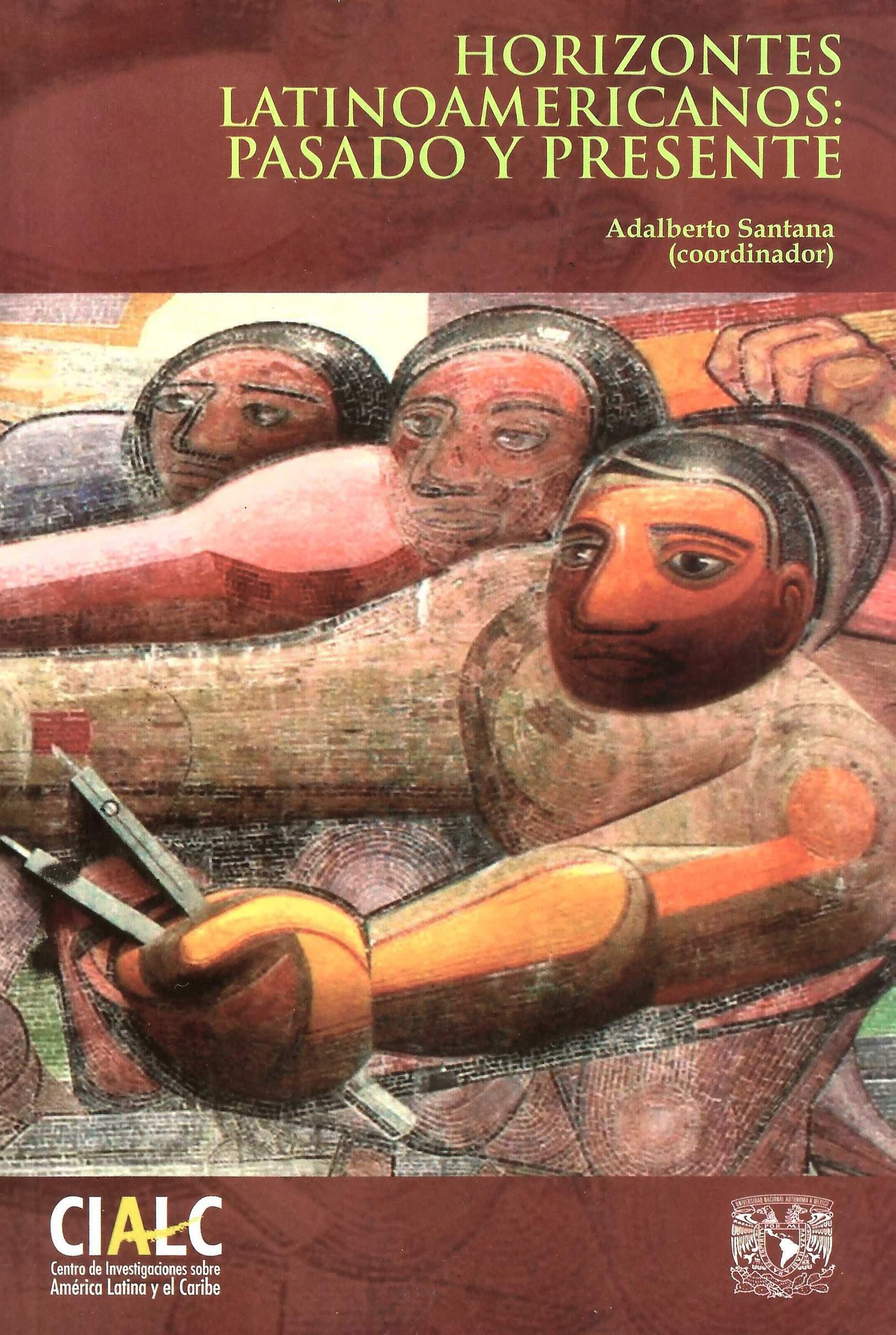 Horizontes latinoamericanos: pasado y presente