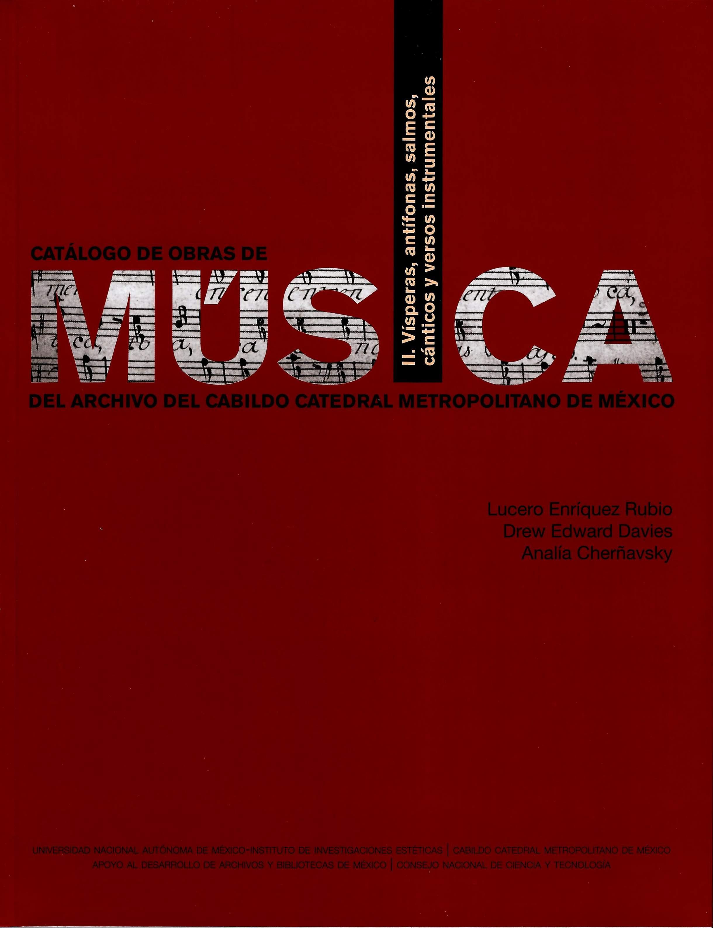 Catálogo de obras de música del Archivo del Cabildo Catedral Metropolitano de México. Volumen II