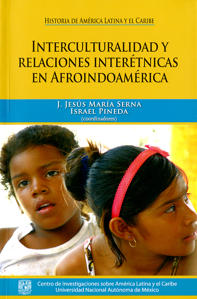 Interculturalidad y relaciones interétnicas en Afroindoamérica